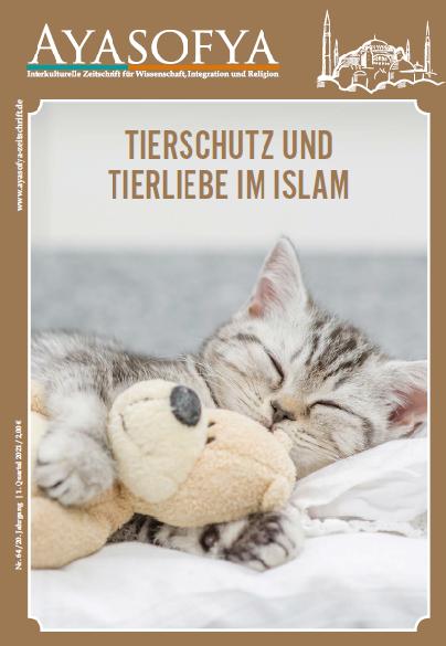 Ayasofya Nr. 64 - Tierschutz und Tierliebe im Islam