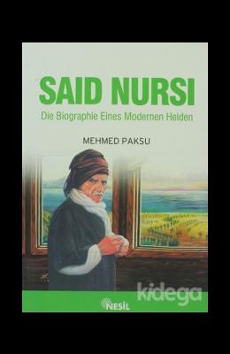 SAID NURSI Die Biographie Eines Modernen Helden